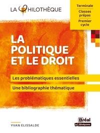 Yvan Elissalde - La politique et le droit.
