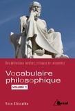 Yvan Elissalde - Vocabulaire philosophique - Volume 1, Les mots du sujet.