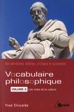 Yvan Elissalde - Vocabulaire philosophique - Volume 2, Les mots de la culture.