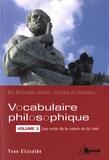 Yvan Elissalde - Vocabulaire philosophique - Tome 3, Les mots de la raison et du réel.