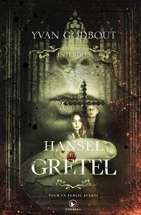 Yvan Godbout - Hansel et Gretel.
