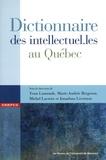 Yvan Lamonde et Marie-Andrée Bergeron - Dictionnaire des intellectuel.les au Québec.