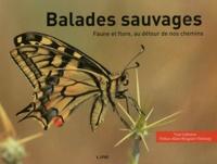 Balades sauvages - Faune et flore, au détour de nos chemins.pdf