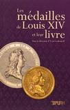 Yvan Loskoutoff - Les médailles de Louis XVI et leur livre.