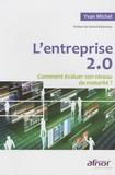 Yvan Michel - L'entreprise 2.0 - Comment évaluer son niveau de maturité ?.