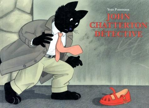 Yvan Pommaux - John Chatterton détective.