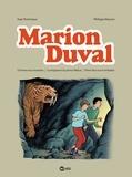 Yvan Pommaux et Philippe Masson - Marion Duval Intégrale Tome 3 : L'homme aux mouettes ; La vengeance du prince Melcar ; Pleins feux sur le smilodon.