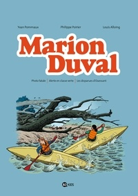 Yvan Pommaux et Philippe Poirier - Marion Duval Intégrale Tome 6 : Photo fatale ; Alerte en classe verte ; Les disparues d'Ouessant.