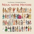 Yvan Pommaux et Christophe Ylla-Somers - Nous, notre Histoire.