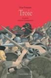 Yvan Pommaux - Troie - La guerre toujours recommencée.