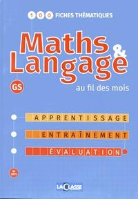 Yvan Raymond - Maths & Langage au fil des mois GS.