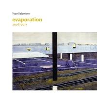 Yvan Salomone - Evaporation.