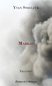 Yvan Strelzyk - Eklendys  : Markas.