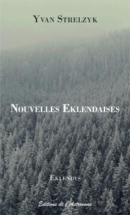 Yvan Strelzyk - Nouvelles eklendaises.