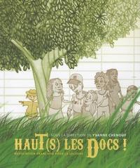 Yvanne Chenouf - Haut(s) les docs !.