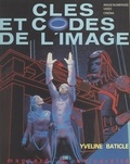 Yveline Baticle et Michel Tardy - Clés et codes de l'image.