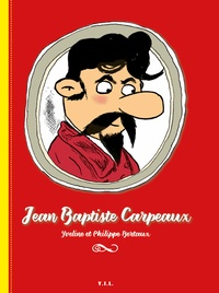 Yveline Bertaux et Philippe Bertaux - Jean-Baptiste Carpeaux.