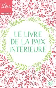 Yveline Brière - Le livre de la paix intérieure.