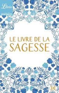 Yveline Brière - Le livre de la sagesse.