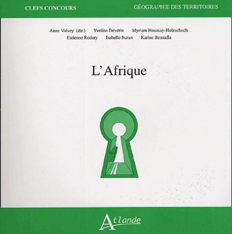 Yveline Dévérin et Myriam Houssay-Holzschuch - L'Afrique.