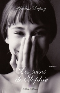 Yveline Dupuy - Les Seins de Sophie.