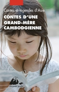Yveline Féray - Contes d'une grand-mère cambodgienne.