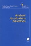 Yveline Fumat et Claude Vincens - Analyser les situations éducatives.