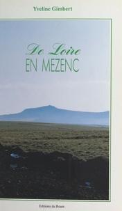 Yveline Gimbert - De Loire en Mezenc.