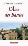 Yveline Gimbert - L'âme des Basties.