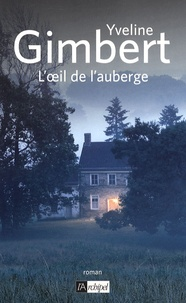 Yveline Gimbert - L'oeil de l'auberge.
