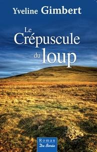 Téléchargement gratuit ebooks pdf magazines Le crépuscule du loup 9782812935589 CHM ePub PDF