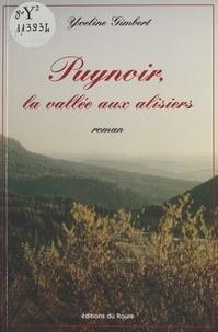 Yveline Gimbert - Puynoir, la vallée aux alisiers.