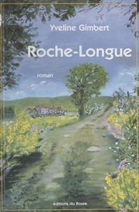 Yveline Gimbert - Roche-longue.