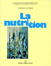 Yveline Ravary et Jean Figarella - La nutrition.