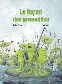 Yveline Richard et Lucie Fiore - La leçon des grenouilles.