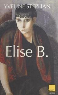 Yveline Stéphan - Élise B..