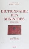 Yvert - Dictionnaire des ministres - De 1789 à 1989.