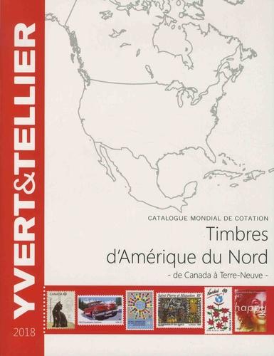 Catalogue de timbres-poste Amérique du Nord. De Canada à Terre-Neuve  Edition 2018