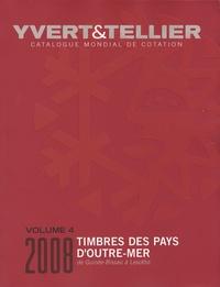 Yvert & Tellier - Catalogue de timbres-poste des Pays d'Outre-Mer - Volume 4, Guinée-Bissau à Lesotho.