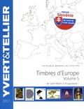 Yvert & Tellier - Catalogue de timbres-postes d'Europe - Volume 5, Saint-Marin à Yougoslavie.
