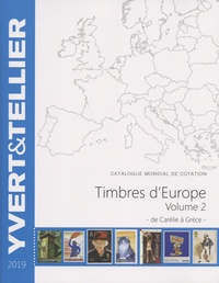 Yvert & Tellier - Catalogue de timbres-postes d'Europe - Volume 2, Carélie à Grèce.
