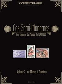 Catalogue des timbres semi-modernes du monde (1941-1960) - Volume 2, Macao à Zanzibar.pdf