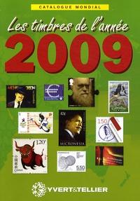 Yvert & Tellier - Catalogue mondial des nouveautés 2009 - Tous les timbres émis en 2009.