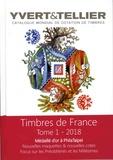 Yvert & Tellier - Catalogue Yvert & Tellier de timbres-poste - Tome 1, France, émissions générales des colonies.