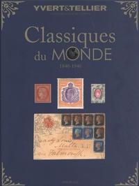 Yvert & Tellier - Classiques du monde (1840-1940).