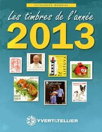 Yvert & Tellier - Les timbres de l'année 2013.