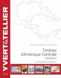 Deedr.fr Timbres d'Amérique Centrale - Volume 1, de Anguilla à Grenadines Image