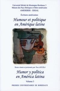 Yves Aguila - Humour et politique en Amérique latine.