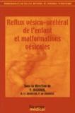 Yves Aigrain - Reflux vésico-urétéral de l'enfant et malformations vésicales.