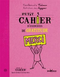 Yves-Alexandre Thalmann - Petit cahier d'exercices de gratitude.